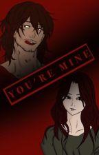 You're Mine by eddysr