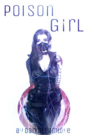 Poison Girl ~Captain America~ ✔