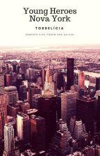 Young Heroes: Salvando Nova York by Tordelicia