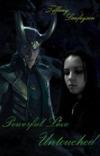 Powerful Love Untouched ~Loki Love Story~ [Sequel] by Femfanatical