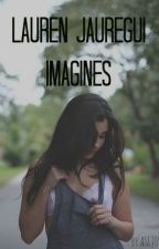 Lauren Jauregui Imagines by ASLJ05