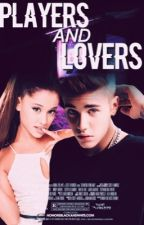 Players and Lovers  ↠ JB x AG by jarianaslaysyouu