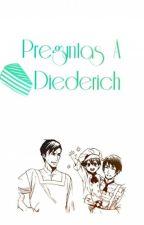 Preguntas A Diederich by -Diederich-