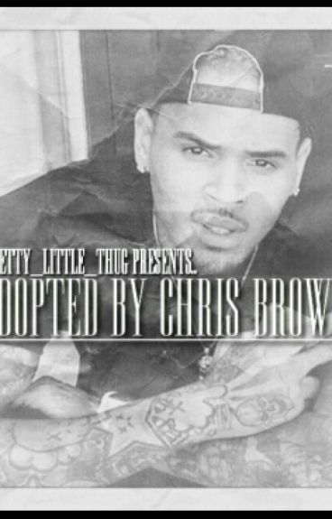 Adopted By Chris Brown #WATTYS2016