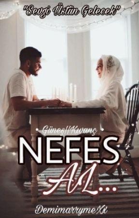 NEFES AL ||♡ by DemimarrymeXx