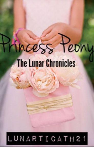 The Lunar Chronicles: Princess Peony