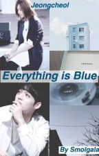 Everything is Blue (Jeongcheol) by smolgalaxy