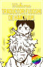 Traductor Fujoshi de Haikyuu!! by Makuraa