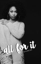 All for it | Book II | Banique by MindlessStar123