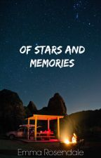 Of Stars and Memories by emmarosendale