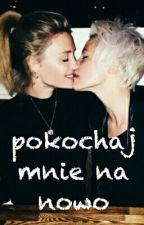 Pokochaj Mnie Na Nowo by SweetKiller78