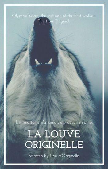 La Louve Originelle -TOME 1-