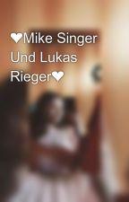 ❤Mike Singer Und Lukas Rieger❤ by _elasinger_