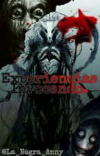 Experiencias Invocando... by XSinderCatX