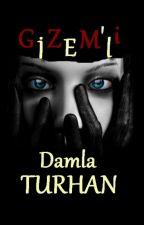 GİZEM'li by damlaturhan
