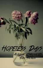 Hopeless Days by Granger2020