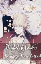 """Diabolik Lovers oraz """"przeklęta"""" nastolatka. by MMkoko1"""