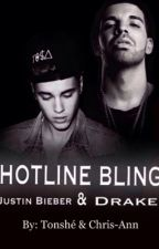 HOTLINE BLING {WATTYS2016} by HotlineBlingOfficial