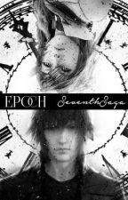 Epoch | FFXIII/XV by SeventhSaga