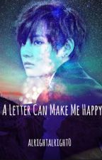 A Letter Can Make Me Happy (BTS V) by alrightalright0