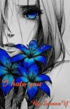 Ненавижу тебя by SannnnY
