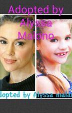 Adopted By Allysa Malono by kenziebug17