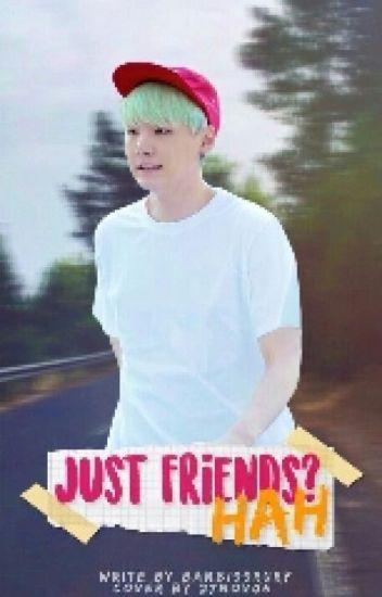 just friends,hah? | مكتملة