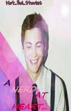 A Nerd At Heart {BoyxBoy}(#1 At Heart Series)//EDITING by Malachi_the_lovable