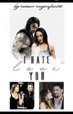 I hate(love)you by ZaurenShipper