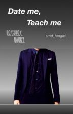 Date me, Teach me || Narry by smd_fangirl