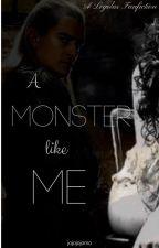 A Monster Like Me ~ Legolas by jojojojomo