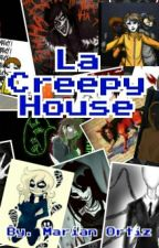 La CreepyHouse by MarianOrtiz25