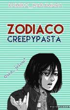 Zodiaco creepypasta by Kumiko_Nakamura