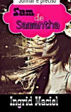Sam de Samantha by IndMaciel