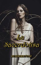 La sacerdotisa(One-shot) by hiddenfirelight