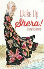 Wake Up Shera! by WinterAtSummer