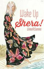 Wake Up Shera! by WinterAtSummer