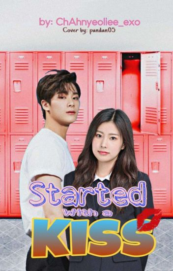 Started With A Kiss[An Astro Fan fiction] ✔