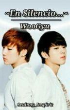 En silencio - WooGyu (Infinite) by seulnny_inspirit