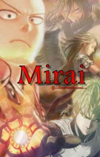 Mirai // One Punch Man Fanfic