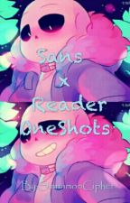 Sans X Reader Oneshots by 2dsmycollar