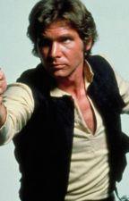 Star Wars : The Beginning (Han Solo x Reader) by heatherwillli