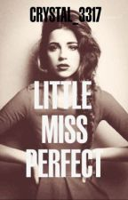 Little Miss Perfect by crystal_3317