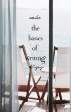 THE BASICS OF WRITING -  ̗̀tips  ̖́- by sweetwines