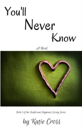 You'll Never Know by KatieCross4