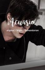 ACUARIO ♒ by fxck_boy