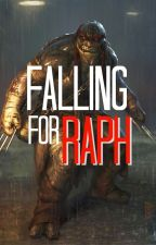 Falling for Raph (TMNT) by someanonwriter