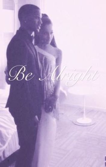 Be Alright ||Seaniana