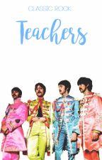 classic rock | teachers. by burdontrash