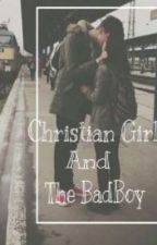 Christian Girl and The BadBoy by Pridanielis